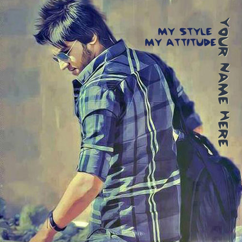My Style My Attitude With Name